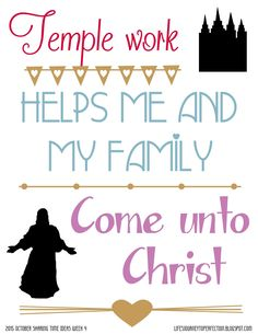 Life's Journey To Perfection: LDS Sharing Time Ideas for October 2015 Week 4: Temple work helps me and my family come unto Christ.