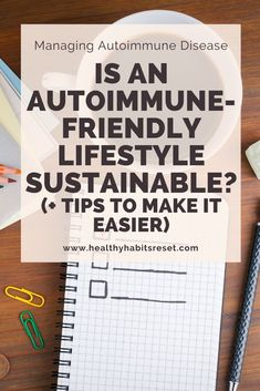 Depending on your unique needs, an autoimmune-friendly lifestyle may require a complete lifestyle and diet overhaul. This often feels totally unrealistic and unsustainable... here's how we stick to it, and our best tips for making it easier. #autoimmunediseasetips #livingwithautoimmunedisease #autoimmunediseasediet