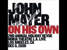 John Mayer - Hummingbird- On His Own