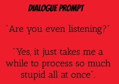 dialogue prompt totally something I can see Peter saying to Edward                                                                                                                                                                                 More