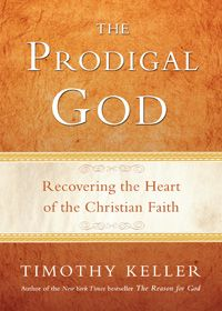 the Prodgial God by Tim Keller. sooo good
