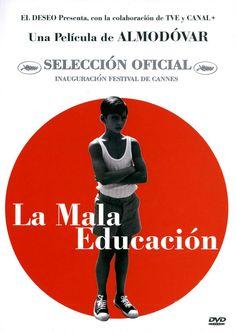 La mala educación - 2004