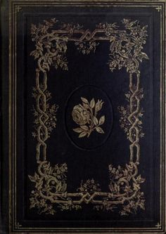 Decorative cover of 'Autumn Hours and Fireside Reading' by Mrs C. Published 1854 by Charles Scribner. Book Cover Art, Book Cover Design, Book Art, Vintage Book Covers, Vintage Books, Old Books, Antique Books, Victorian Books, Tag Art