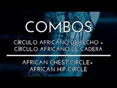 COMBO. CÍRCULO AFRICANO DE PECHO. CÍRCULO AFRICANO DE CADERA. DANZA DEL VIENTRE. TRIBAL FUSION. - YouTube