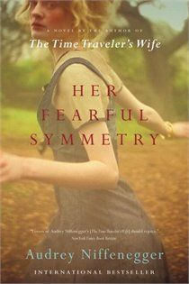 Her Fearful Symmetry. I will be starting this on Thursday can't wait!