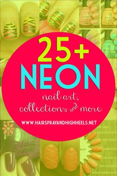 Neon Nail Polish Collections, Nail Art   Tutorials  via www.hairsprayandhighheels.com