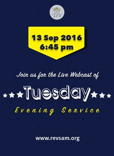 Join our Tuesday Evening Service that starts at 6.45 PM today. Don't miss it. This is a bilingual service - English with Tamil translation. Watch LIVE: [Click on image] #revsam #services