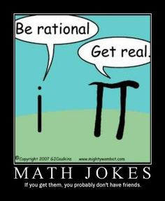 The Best in Geek and Nerd Humor featuring comics, site gags, t-shirt humor and some funny illustrations. Sorry if the jokes are lost on you, these tidbits of funny are for geeks and nerds, all others must figure it out for themselves. Math Puns, Math Memes, Science Jokes, Math Humor, Teacher Humor, Math Teacher, Algebra Humor, Math Class, Math Math