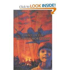 Friend or Foe: Amazon.co.uk: Michael Morpurgo: Books