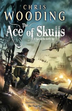 Ace of Skulls by Chris Wooding