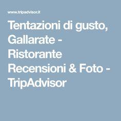 Tentazioni di gusto, Gallarate - Ristorante Recensioni & Foto - TripAdvisor