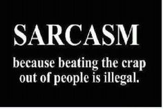Sarcasm to make you feel better