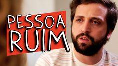 PESSOA RUIM
