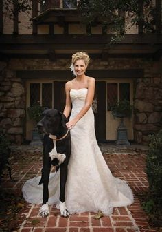 This would be me. Picture with my great dane in my wedding dress haha
