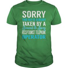 Sorry This Guy is Already Taken by a Smart and Sexy Receptionist Telephone Operator Job Shirts #gift #ideas #Popular #Everything #Videos #Shop #Animals #pets #Architecture #Art #Cars #motorcycles #Celebrities #DIY #crafts #Design #Education #Entertainment #Food #drink #Gardening #Geek #Hair #beauty #Health #fitness #History #Holidays #events #Home decor #Humor #Illustrations #posters #Kids #parenting #Men #Outdoors #Photography #Products #Quotes #Science #nature #Sports #Tattoos #Technology…