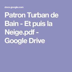 Patron Turban de Bain - Et puis la Neige.pdf - GoogleDrive