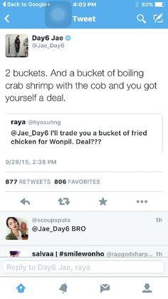 @Jae_Day6....hahahaha our pirimiri has been sacrificed for chicken