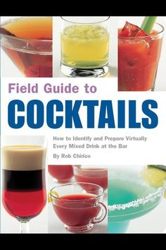 Field Guide to Cocktails Book.