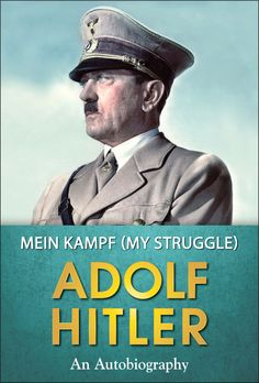 Mein Kampf: My Struggle (Popular Life Stories) eBook: Adolf Hitler: Amazon.in: Kindle Store
