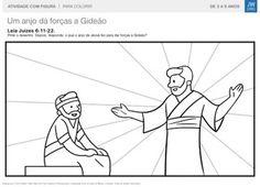 Leia Juízes 6 e fale sobre o que anjo de Jeová fez para dar forças a Gideão. Depois pinte um desenho do anjo.