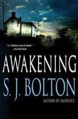 Awakening by S J Bolton