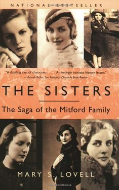 Book: The Sisters - The Saga of the Mitford Family by Mary S. Lovell looks like a good read. I Love Books, Great Books, Books To Read, My Books, Love Reading, Reading Lists, Book Lists, Reading Time, Reading Room