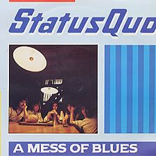 """For Sale - Status Quo A Mess Of Blues UK  7"""" vinyl single (7 inch record) - See this and 250,000 other rare & vintage vinyl records, singles, LPs & CDs at http://eil.com"""