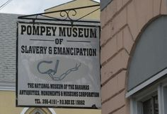 Bahamas Pompey Museum of Slavery and Emancipation