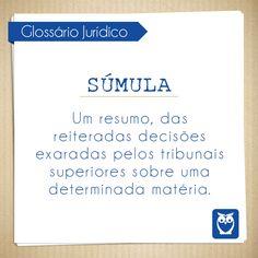 Súmula é um resumo das decisões. #glossario #juridico #direito #palavras #termos #estude #concursos #aprenda