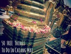 50 FREE Things to Do in Chiang Mai #travel #thailand #asia