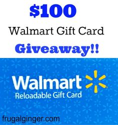 Enter to win a $100 Walmart Gift Card Giveaway.