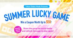 Win a coupon worth up to $50! Play the TOM Summer Lucky Game! #tokyootakumode #summer