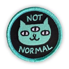 Not Normal Cat iron-on patch by Gemma Correll. Available wholesale from Badge Bomb Bag Patches, Punk Patches, Cool Patches, Pin And Patches, Iron On Patches, Backpack Decoration, Cat Patch, Jacket Pins, Backpack Pattern