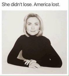 Idiots that we are. #HillYes #Hillary