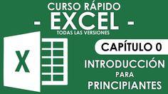 Curso Excel - Capitulo 0 (Introducción para Principiantes)