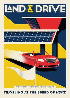 Traveling at the Speed of Hertz Poster Campaign Agency: DDB NY Illustrator: Chris Gray