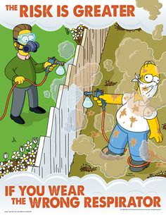 The risk is greater - respirator Safety Poster - Simpsons