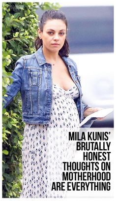Brutally honest thoughts on motherhood Mila Kunis knows you're thinking - mom humor