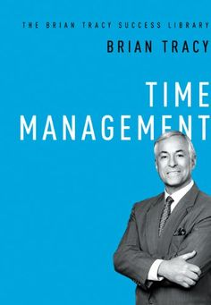 Time Management, Brian Tracy (4 Stars!)