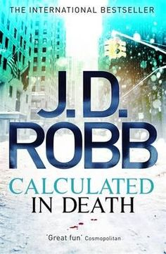'Calculated in Death', by J.D. Robb