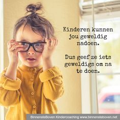 Hoe kinderen jou nadoen! Quotes For Kids, Me Quotes, Qoutes, Coaching, Love Of My Live, Teaching Quotes, Vegan Quotes, Dutch Quotes, Perfection Quotes