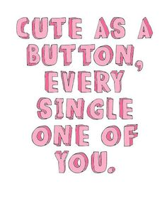 Cute as a button, every single one of you. best song ever music video Cute Couple Quotes, Fun Quotes, Best Song Ever, Best Songs, Marcel Styles, Tumblr Transparents, Grandma Quotes, Videos Tumblr, I Love One Direction