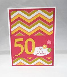 "Handmade 50th Birthday Card - ""50 & Fabulous"" - Yellow, Green and Rose Chevron"
