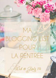 Liste pour une rentrée #blogging !