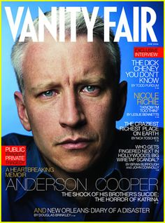 Anderson Cooper Cover Photo by Annie Leibovitz June 2006 Carter Cooper, Annie Leibovitz Photography, Cnn Anchors, English Royal Family, Anderson Cooper, Male Male, Head Of State, Nicole Richie, The Brethren