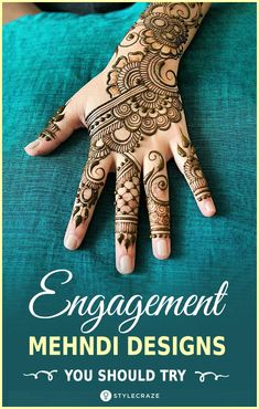 Top 10 Engagement Mehndi Designs You Should Try In 2018 #mehndi