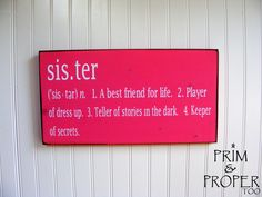 Sister Definition Sign by PrimandProperToo on Etsy, $22.00
