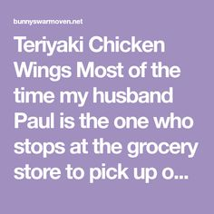 phenomenal, the best you'll ever eat. Slightly crispy with a sauce that's on the wings and not laying beside it in a little puddle and very easy to make. Oven Wings, Wings In The Oven, Teriyaki Chicken Wings, Fresh Meat, The Fresh, Grocery Store, Good Times, Husband, Running