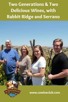 Rabbit Ridge and Serrano Wineries: Discover them with The California Wine Club California Wine Club, Wine Deals, Wine Brands, Wine Gifts, Wine Country, Wines, Rabbit, Auction