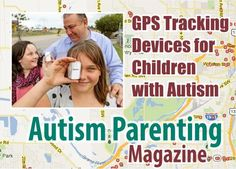 GPS Tracking Devices for Children with Autism #autism #gps